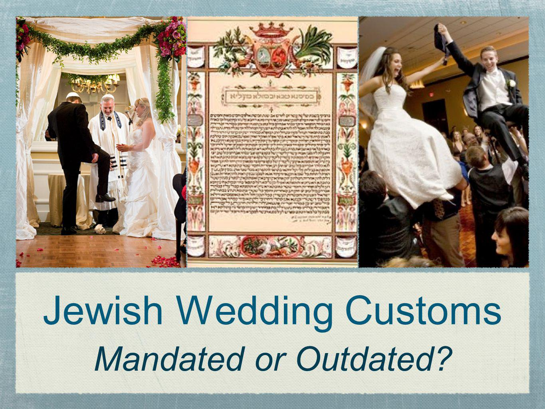 Jewish Wedding Customs