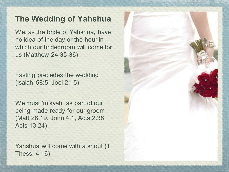 The Wedding of Yahshua