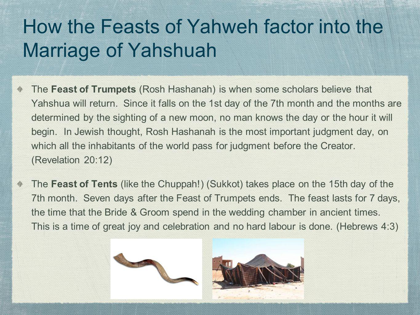 How the Feasts of Yahweh factor into the Marriage of Yahshuah
