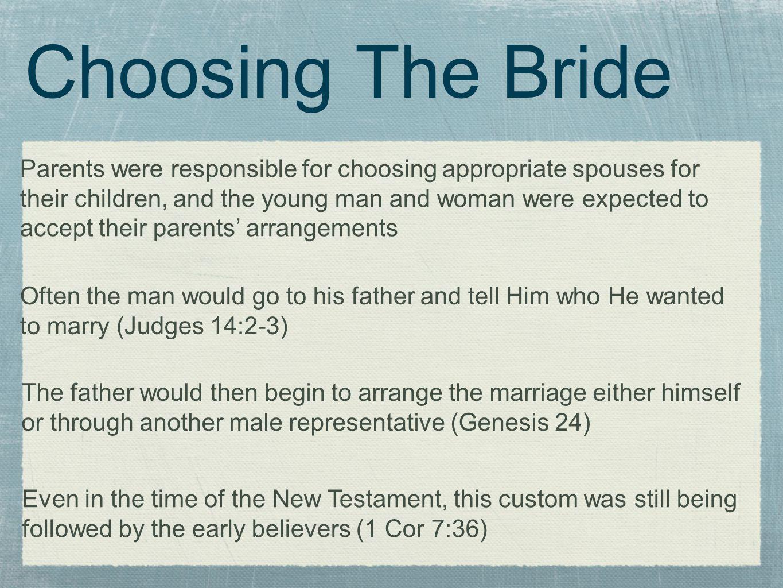 Choosing The Bride