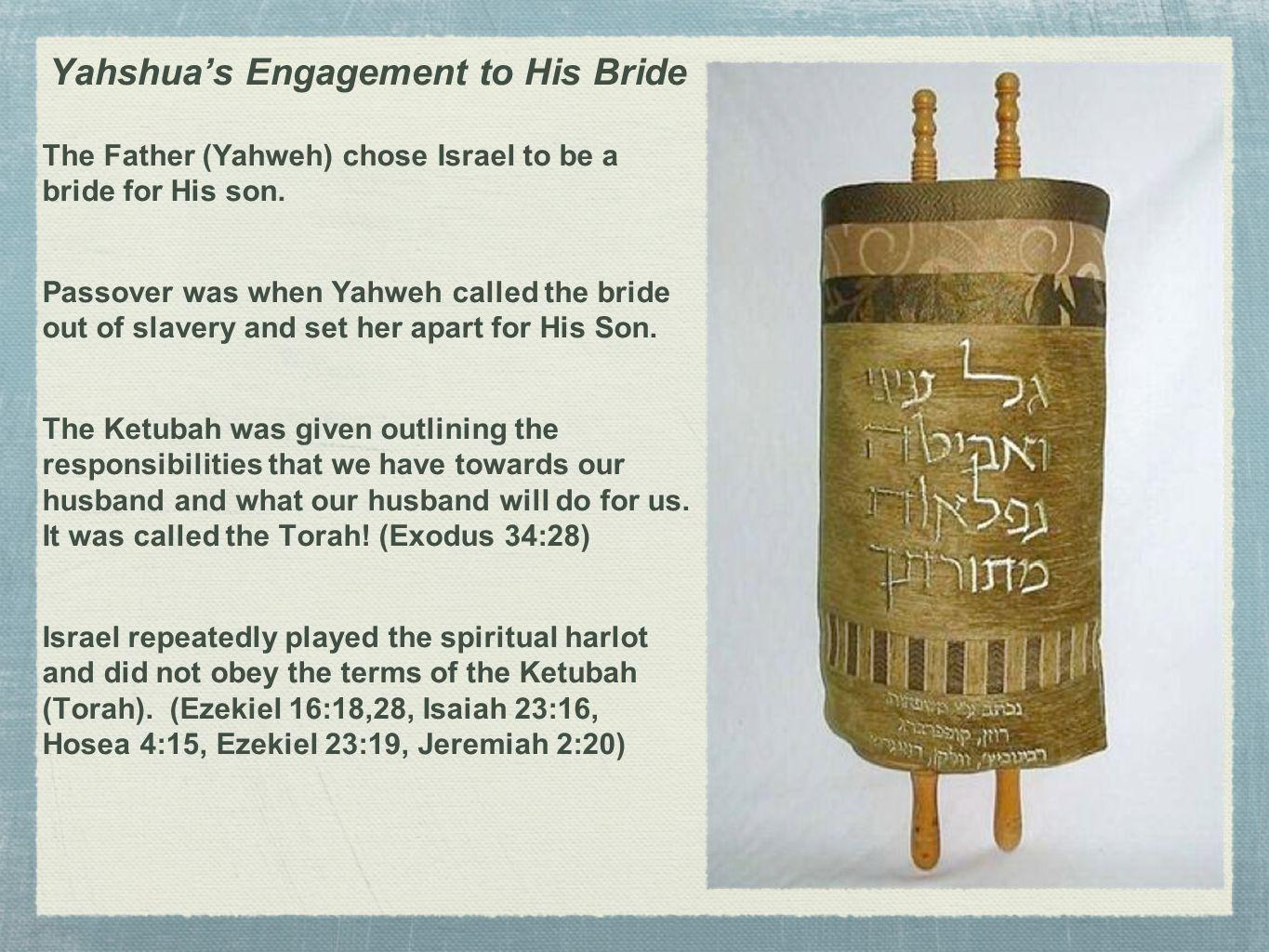 Yahshua's Engagement to His Bride