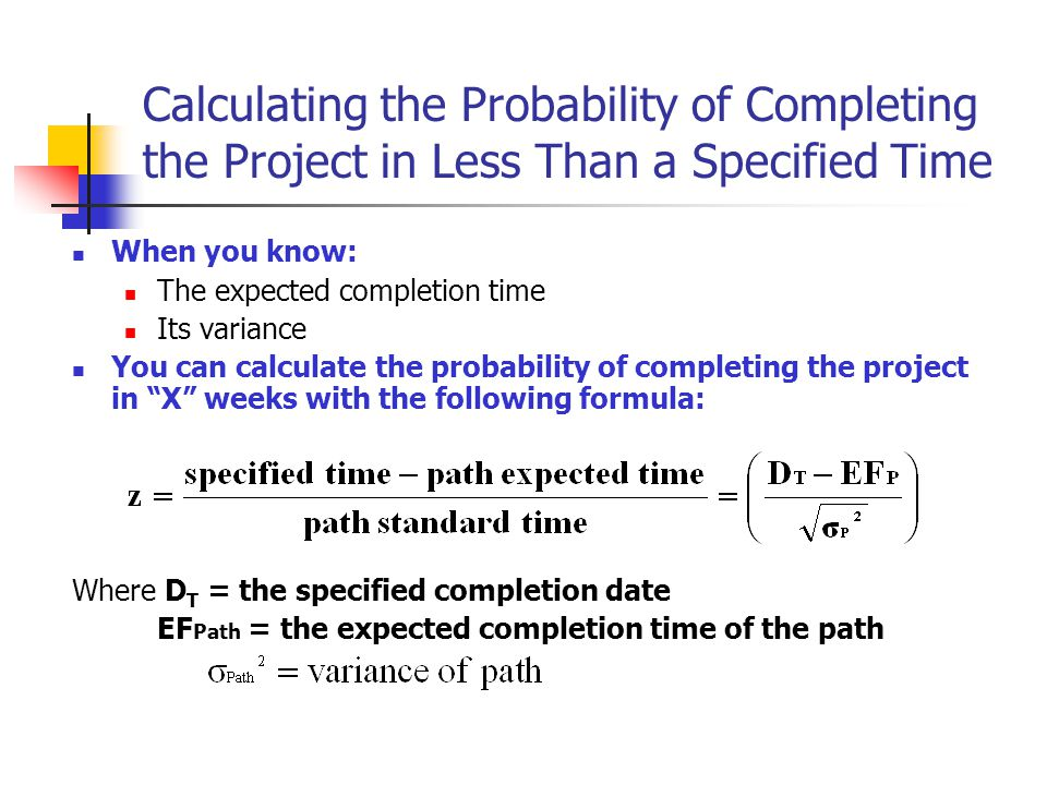 Calculating the Probability of Completing the Project in Less Than a Specified Time