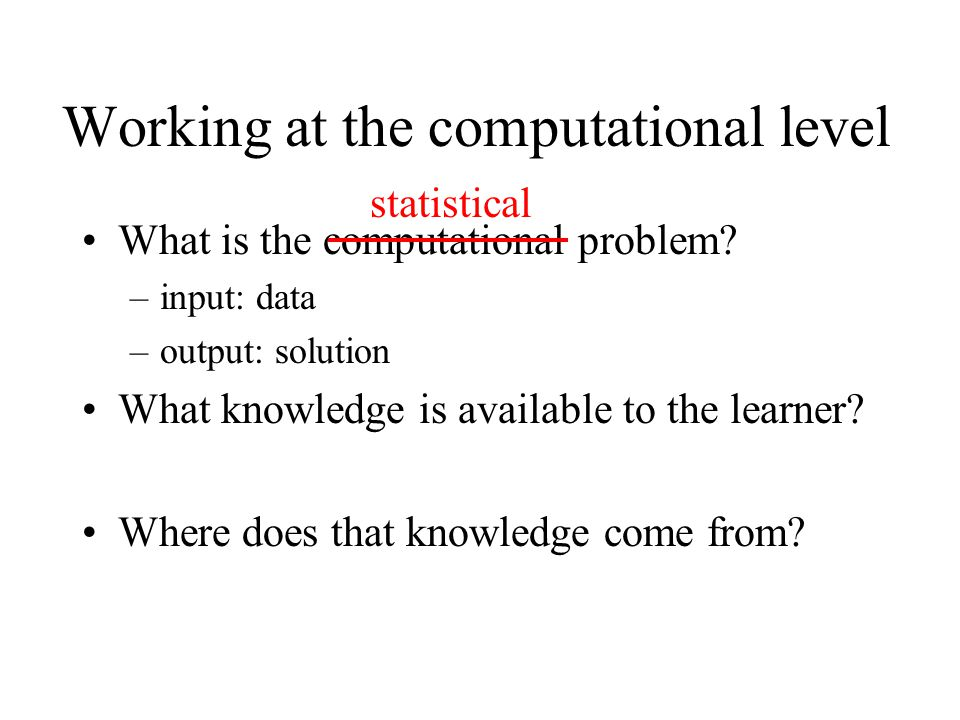 Working at the computational level