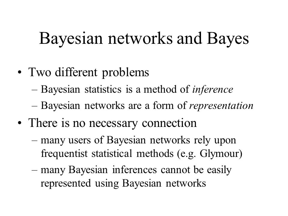 Bayesian networks and Bayes
