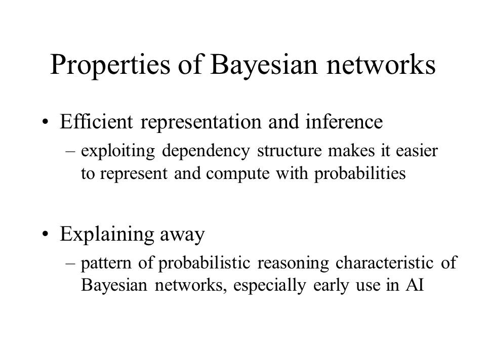 Properties of Bayesian networks