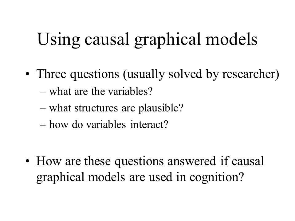Using causal graphical models