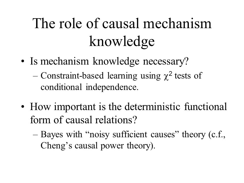 The role of causal mechanism knowledge
