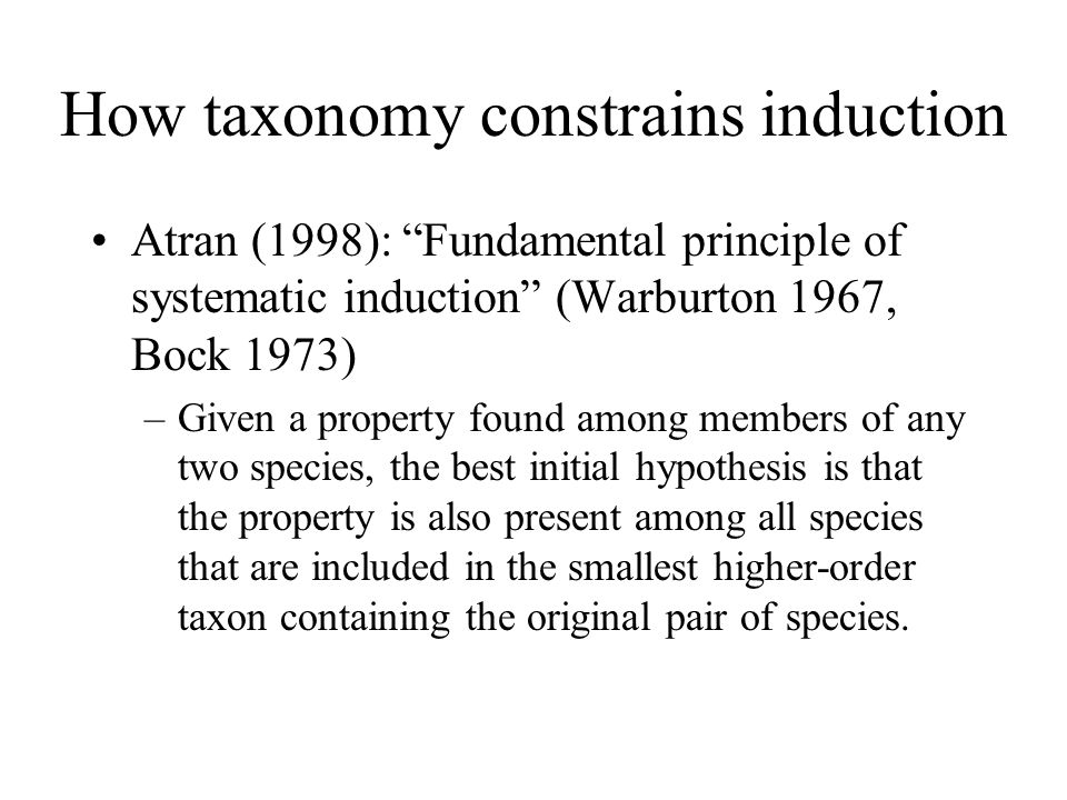 How taxonomy constrains induction