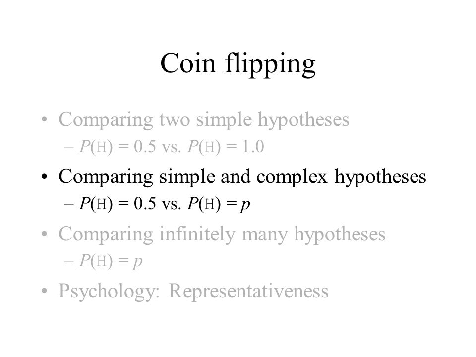 Coin flipping Comparing two simple hypotheses