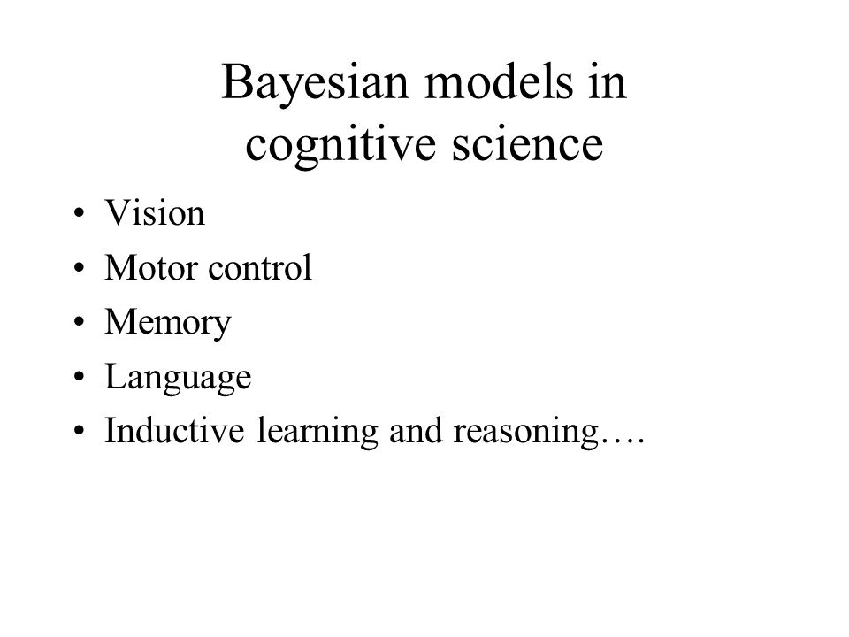 Bayesian models in cognitive science