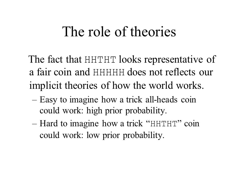 The role of theories