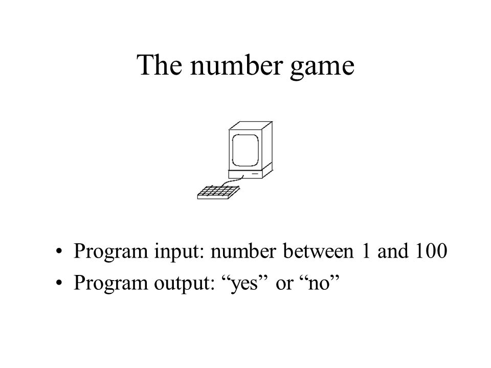 The number game Program input: number between 1 and 100