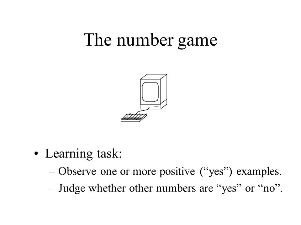 The number game Learning task: