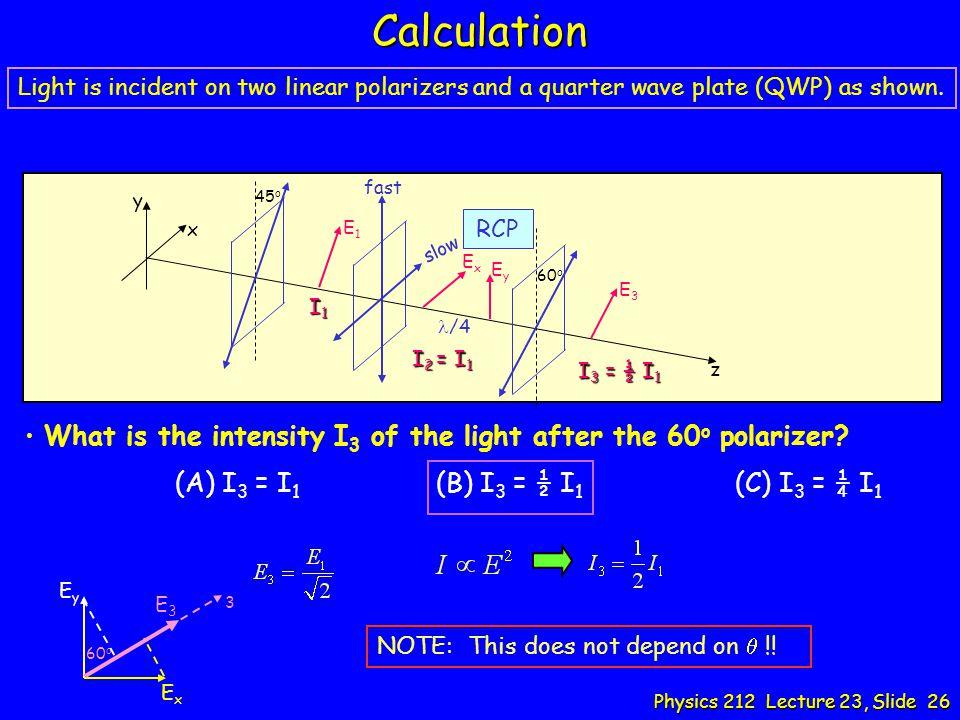 Calculation (A) I3 = I1 (B) I3 = ½ I1 (C) I3 = ¼ I1