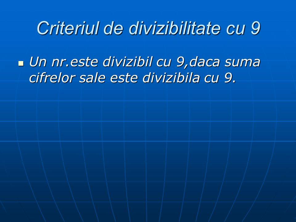 Criteriul de divizibilitate cu 9