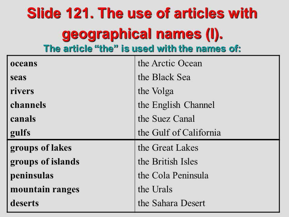 Slide 121. The use of articles with geographical names (I)