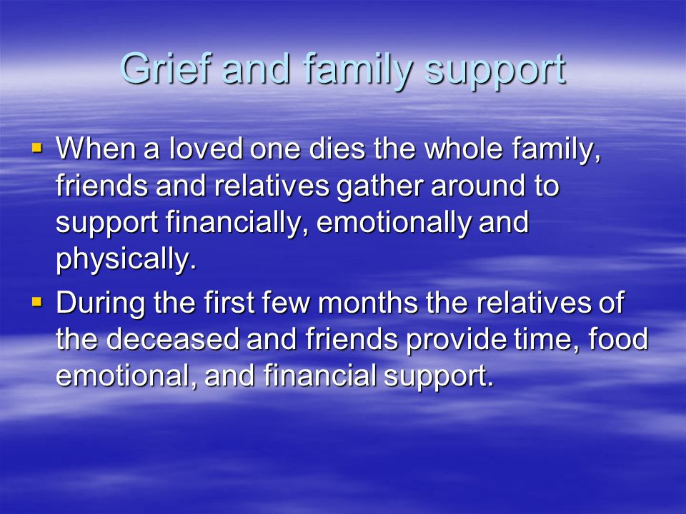 Grief and family support