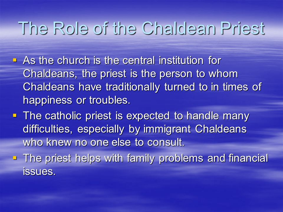 The Role of the Chaldean Priest
