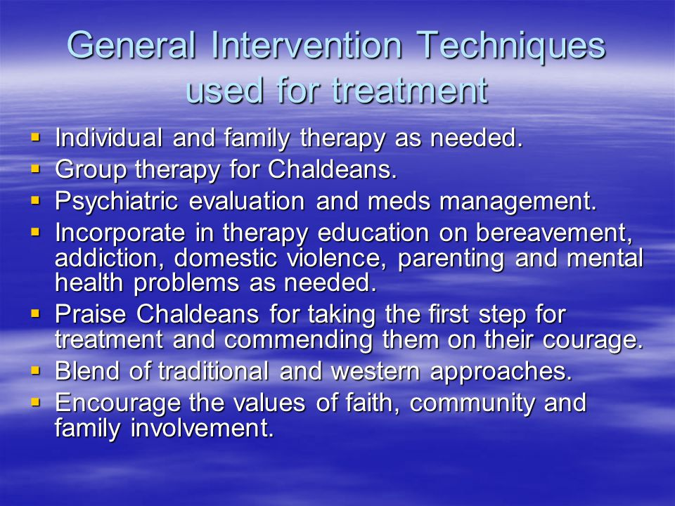 General Intervention Techniques used for treatment