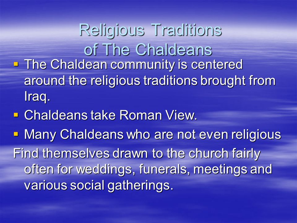 Religious Traditions of The Chaldeans