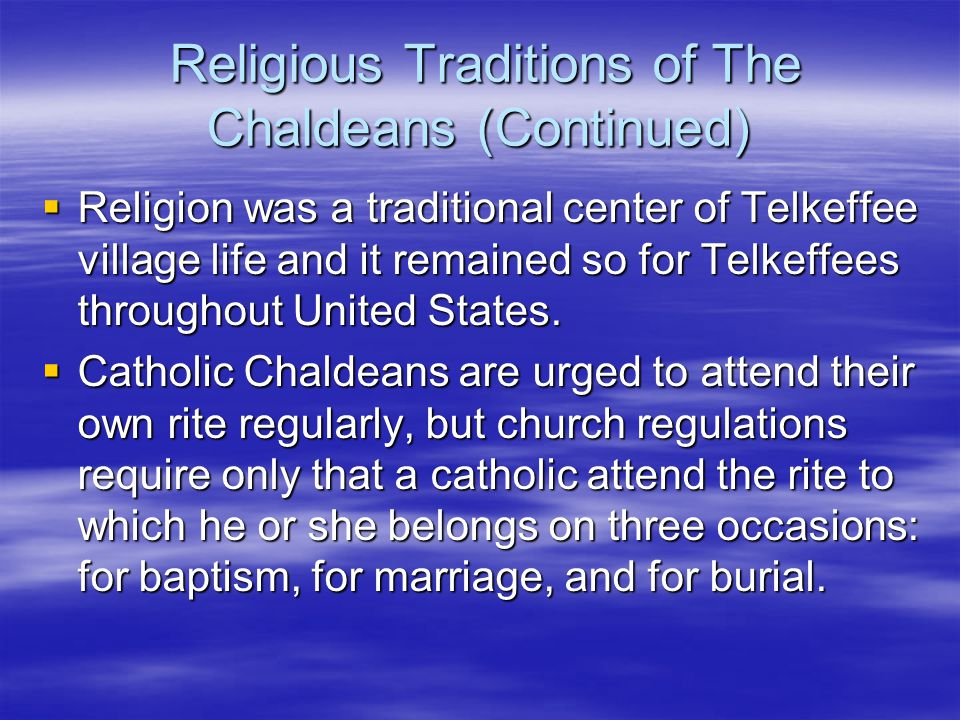 Religious Traditions of The Chaldeans (Continued)