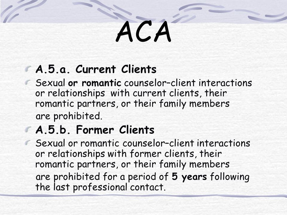 ACA A.5.a. Current Clients A.5.b. Former Clients