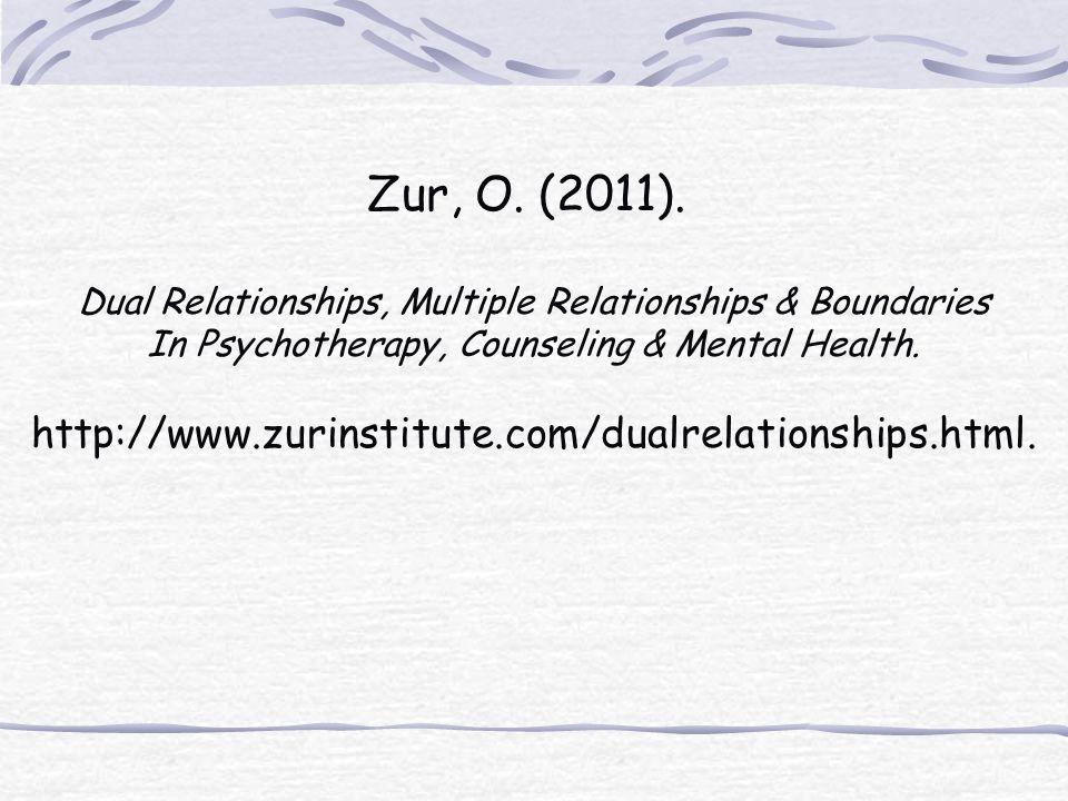 Zur, O. (2011). http://www.zurinstitute.com/dualrelationships.html.