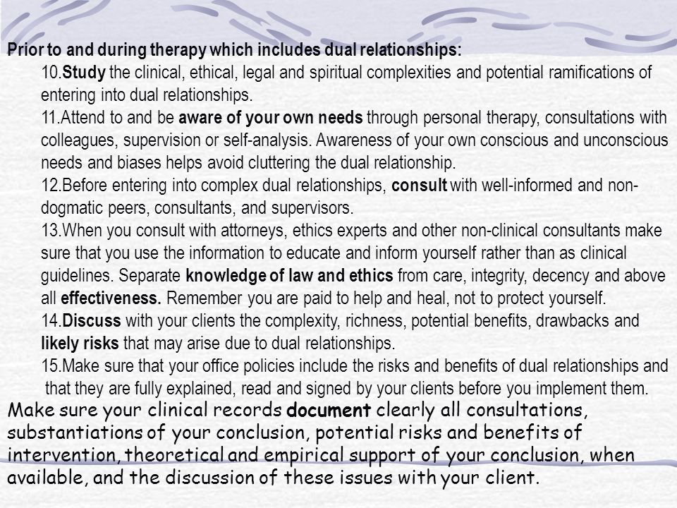 Prior to and during therapy which includes dual relationships:
