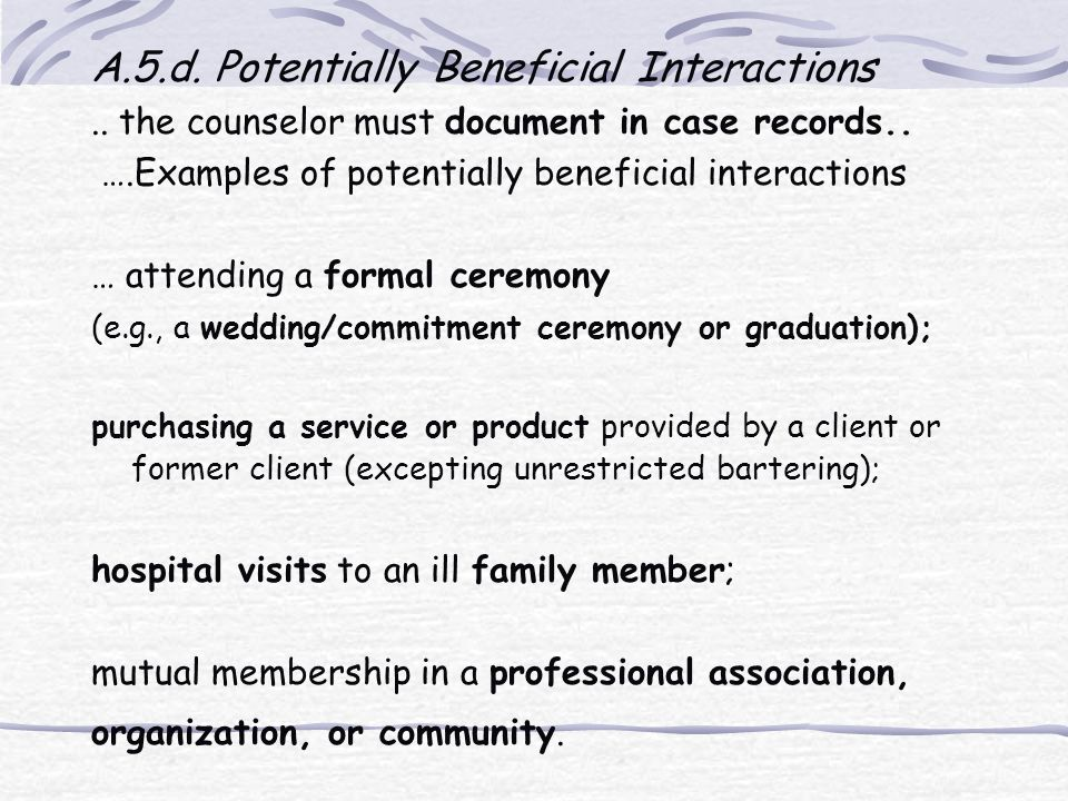 A.5.d. Potentially Beneficial Interactions