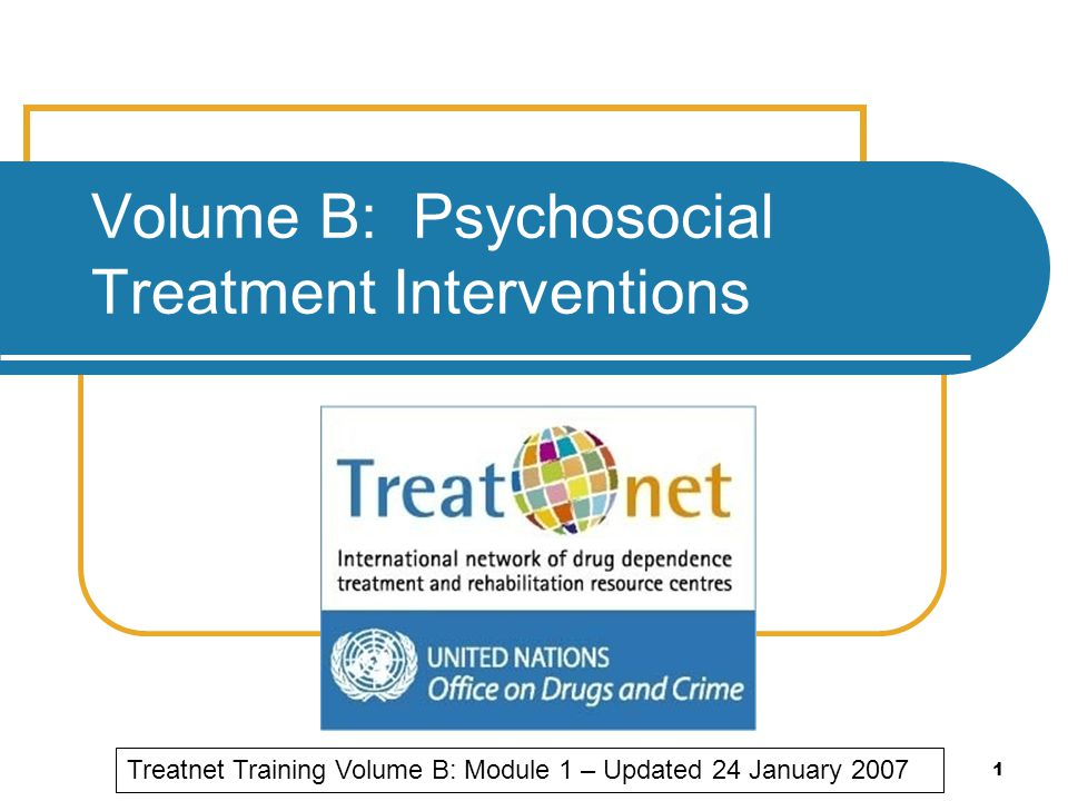 Volume B: Psychosocial Treatment Interventions