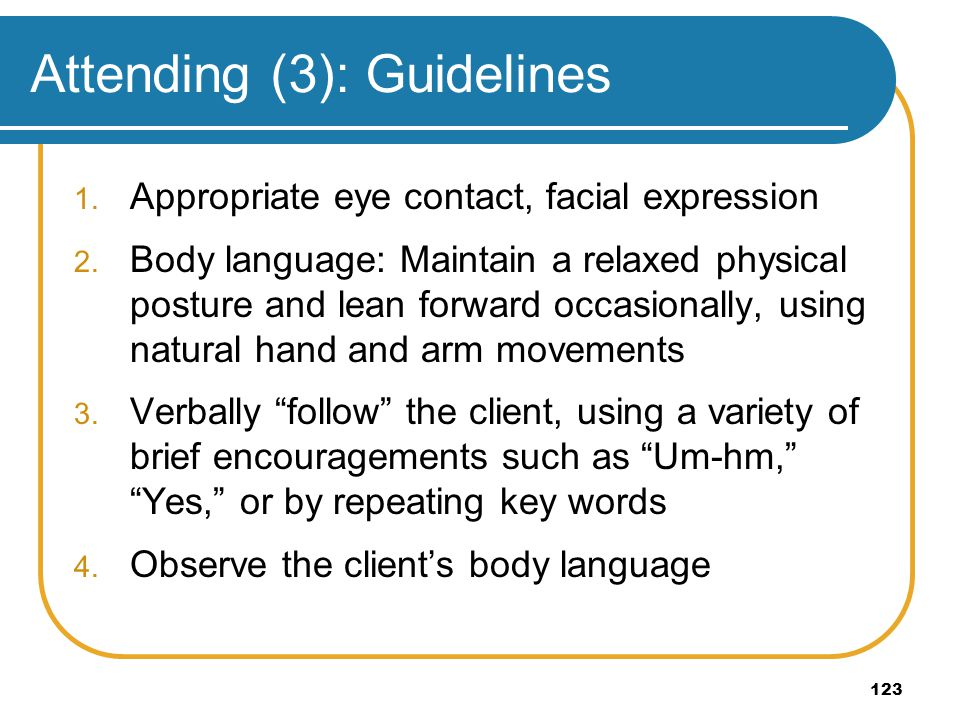 Attending (3): Guidelines