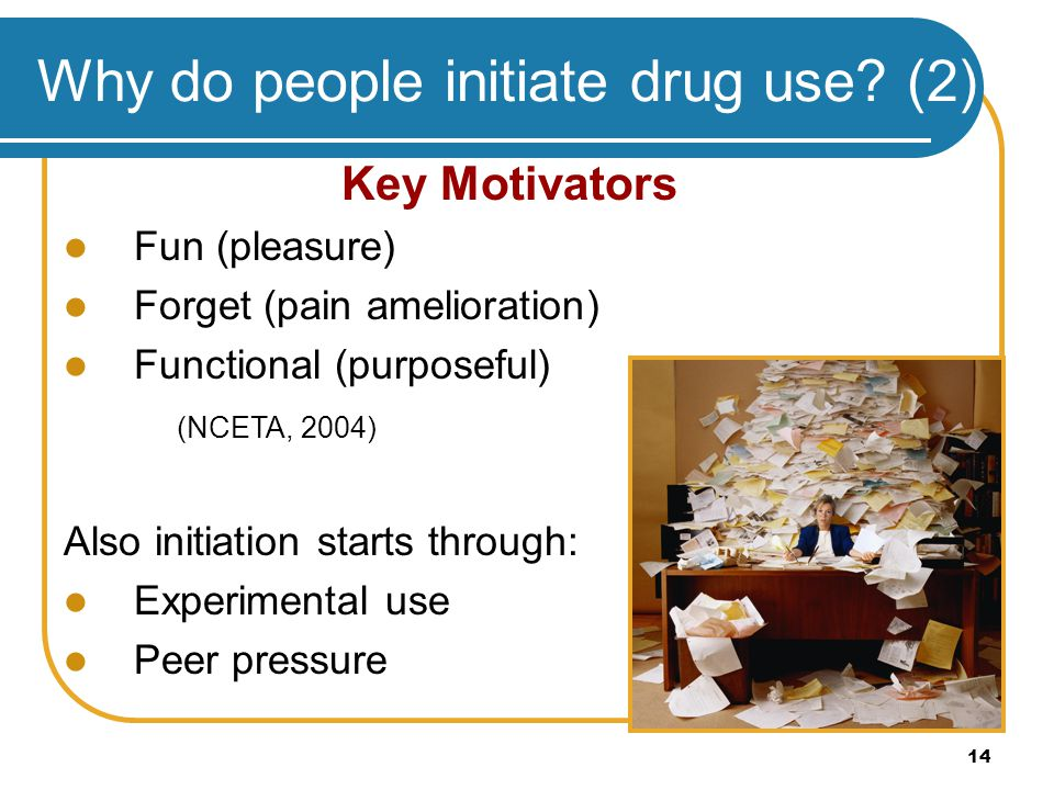 Why do people initiate drug use (2)