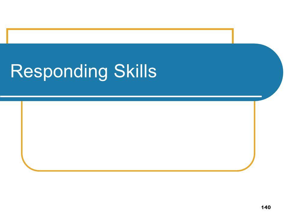 Responding Skills