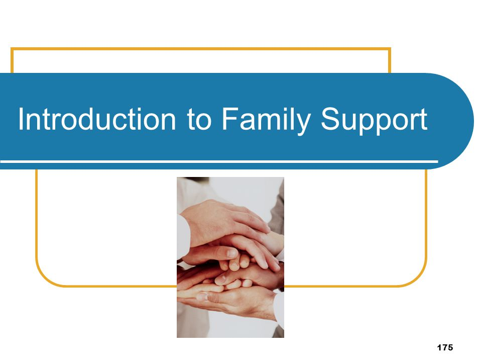 Introduction to Family Support
