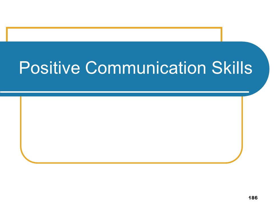 Positive Communication Skills