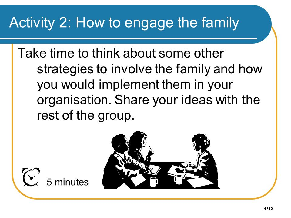 Activity 2: How to engage the family
