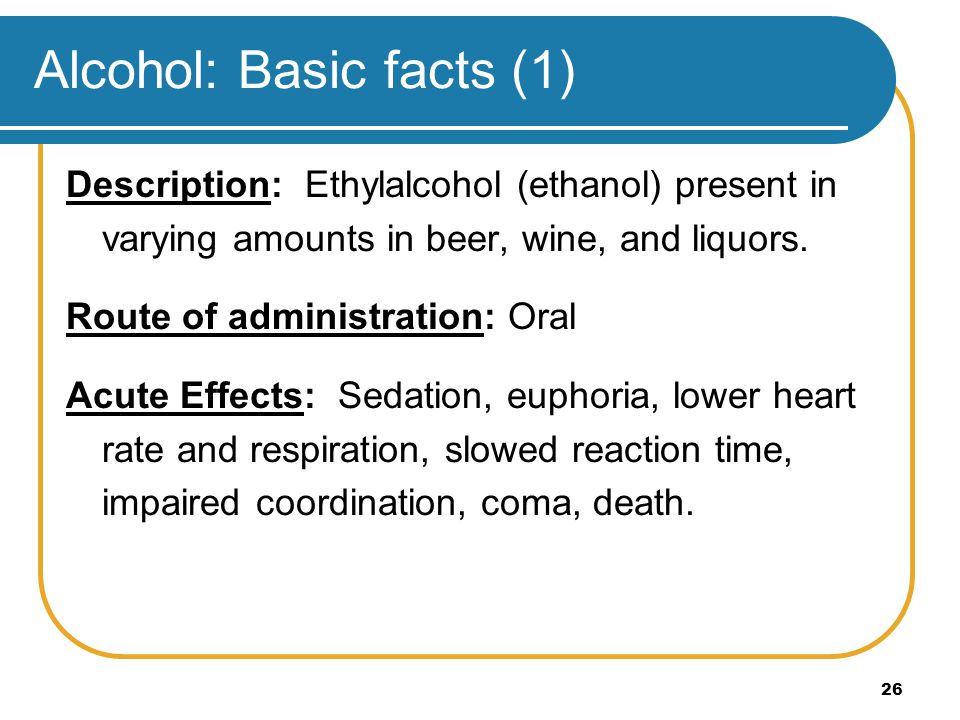 Alcohol: Basic facts (1)