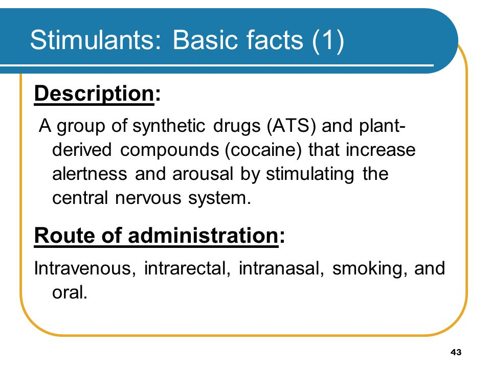Stimulants: Basic facts (1)