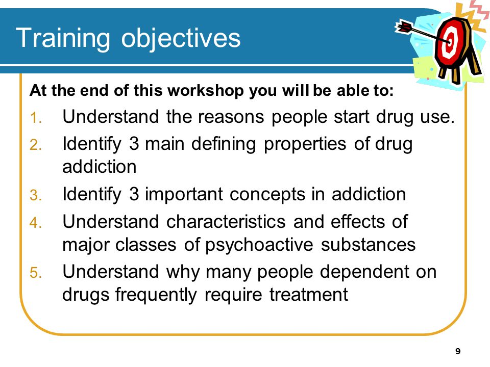 Training objectives Understand the reasons people start drug use.