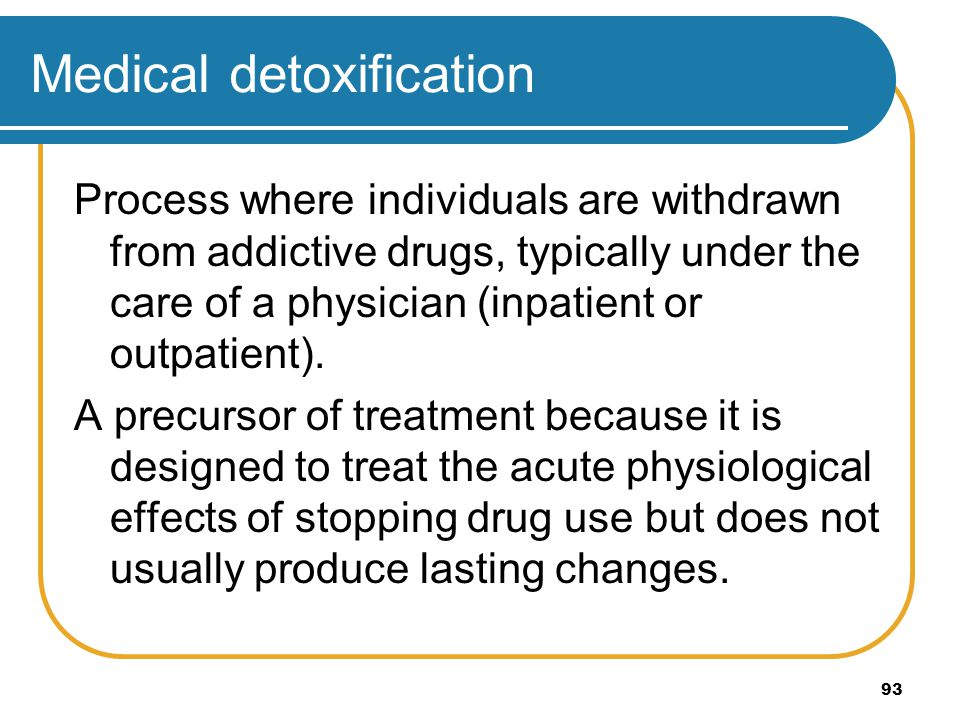 Medical detoxification