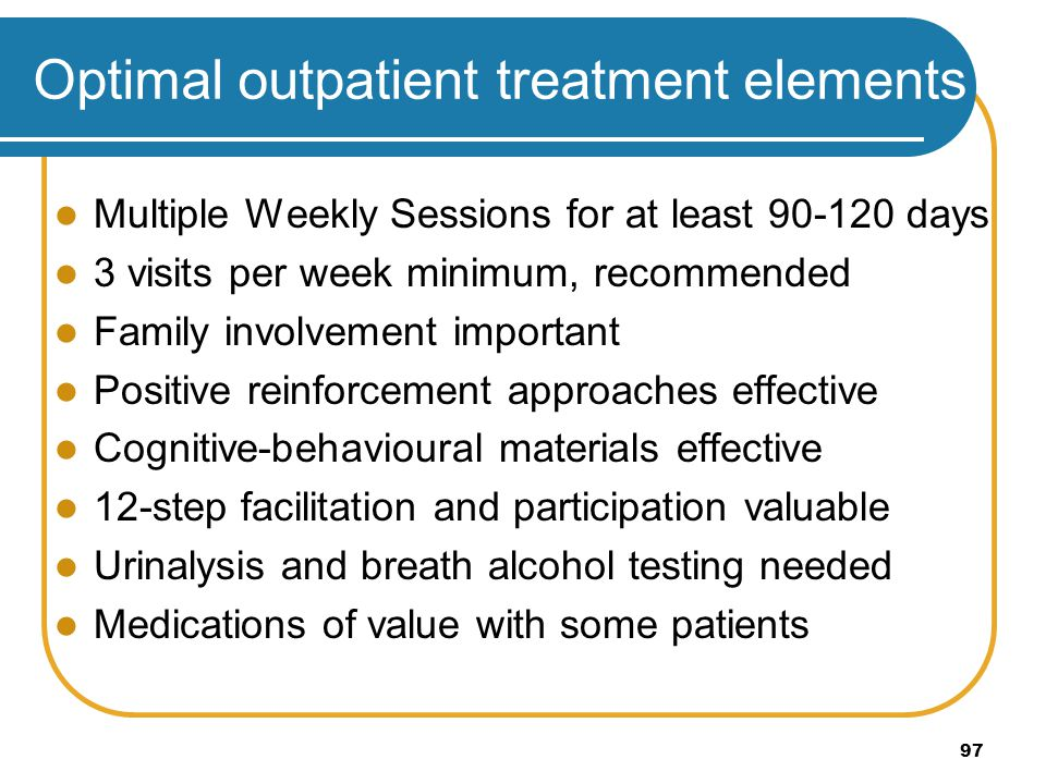 Optimal outpatient treatment elements