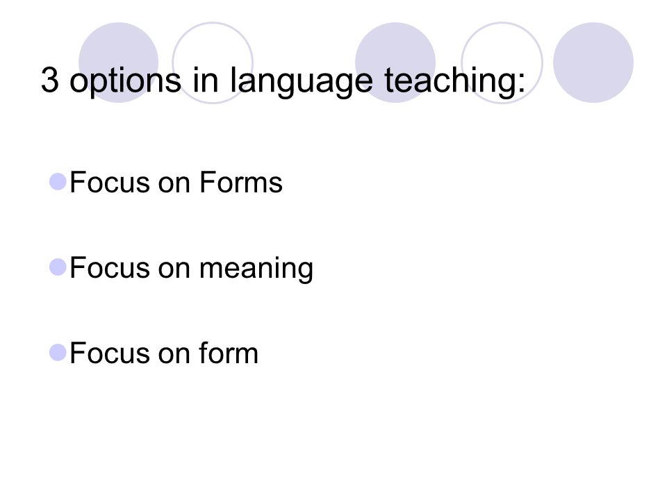 3 options in language teaching: