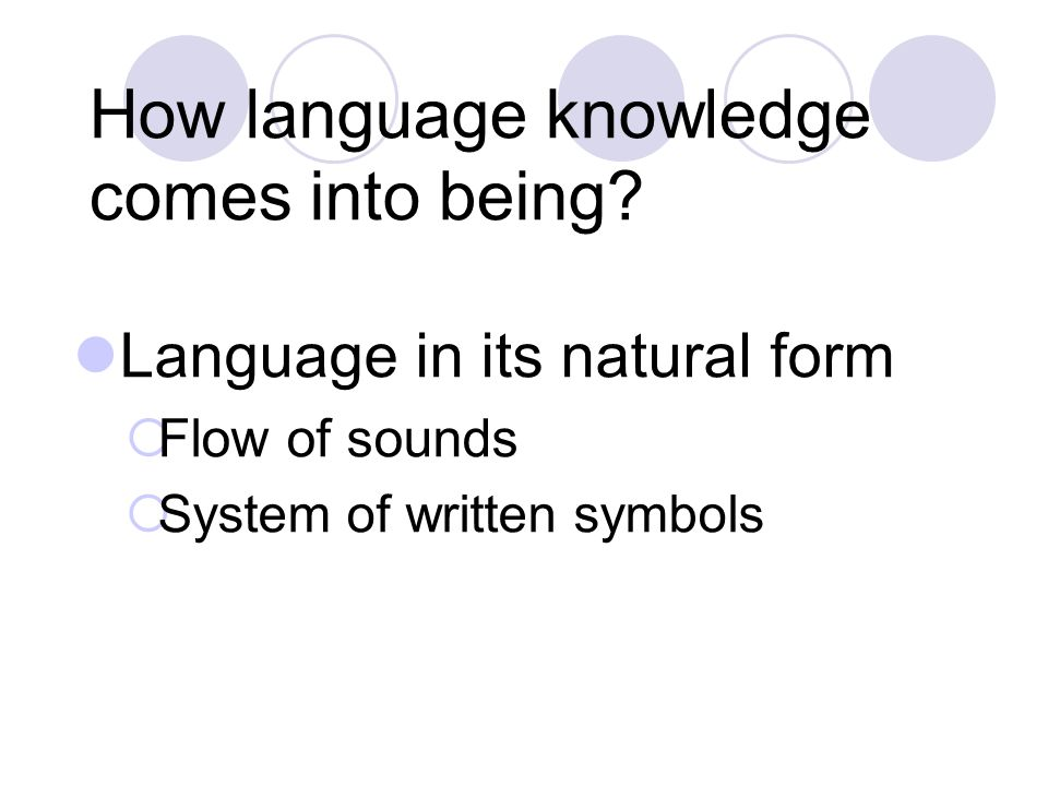 How language knowledge comes into being