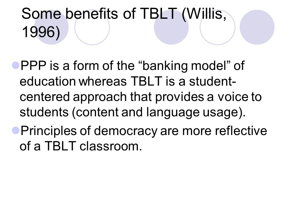 Some benefits of TBLT (Willis, 1996)