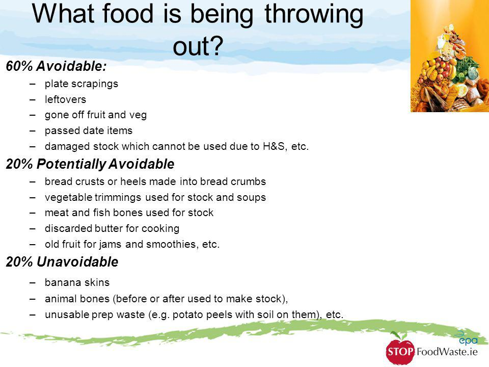 What food is being throwing out