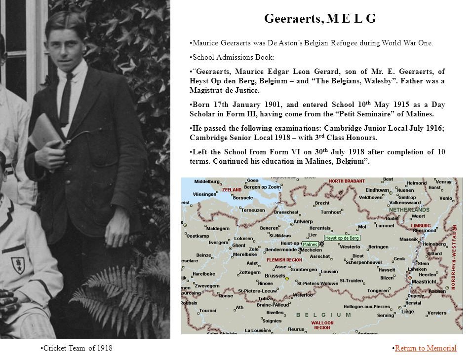 Geeraerts, M E L G Maurice Geeraerts was De Aston's Belgian Refugee during World War One. School Admissions Book: