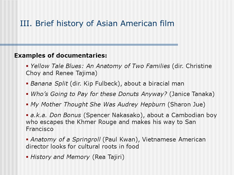 III. Brief history of Asian American film