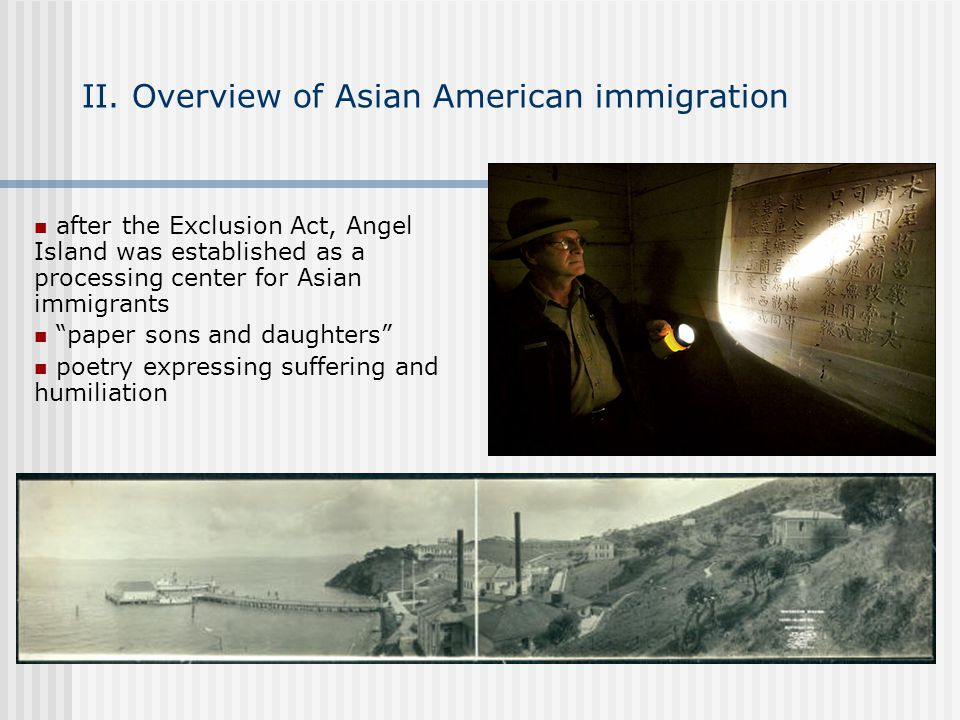 II. Overview of Asian American immigration