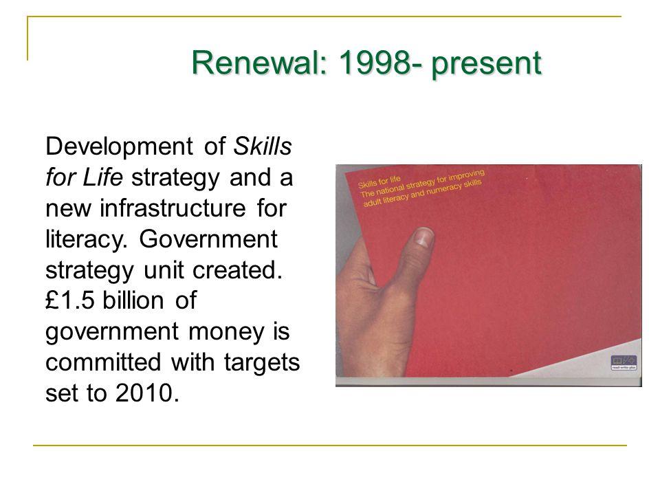 Renewal: 1998- present