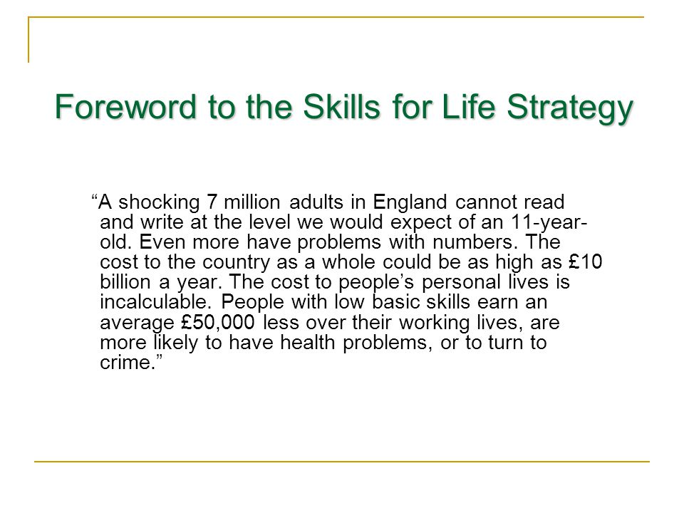 Foreword to the Skills for Life Strategy